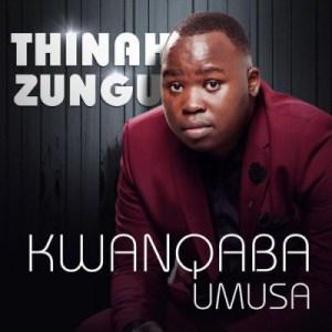 Thinah Zungu - Fear Not